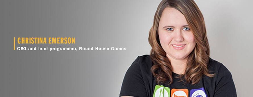 Christina Emerson​, CEO and lead programmer of Round House Games