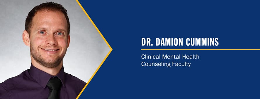 Damion Cummins and the text Dr. Damion Cummins, Clinical Mental Health Counseling Faculty.