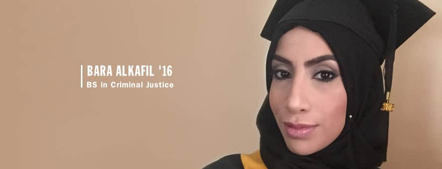 Bara Alkafil '16, BS in Criminal Justice