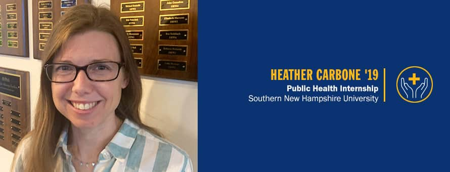 Heather Carbone and text: Heather Carbone '19 Public Health Internship Southern New Hampshire University