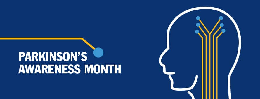 Outline a person's head  with lines leading down their neck and the text Parkinson's Awareness Month.