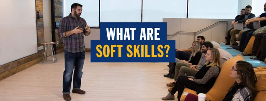 What Are Soft Skills and Why Are They Important in the Workplace?
