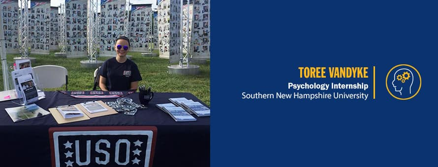 Toree Vandyke sitting at table at a USO event and the text Toree Vandyke, psychology internship, Southern New Hampshire University.