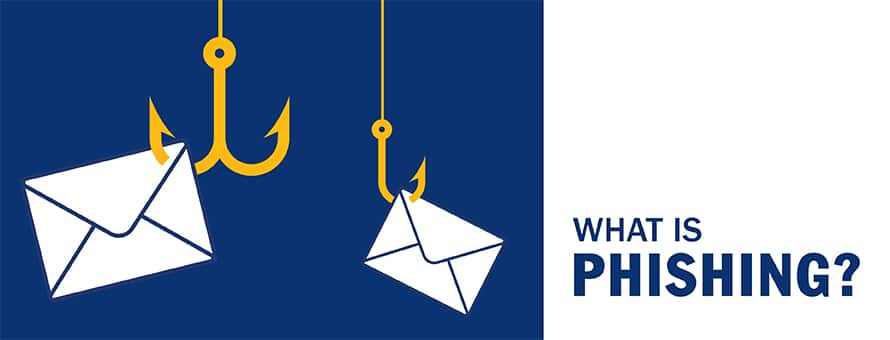 Two white envelope email icons caught on a yellow fish hooks and the text What is phishing.