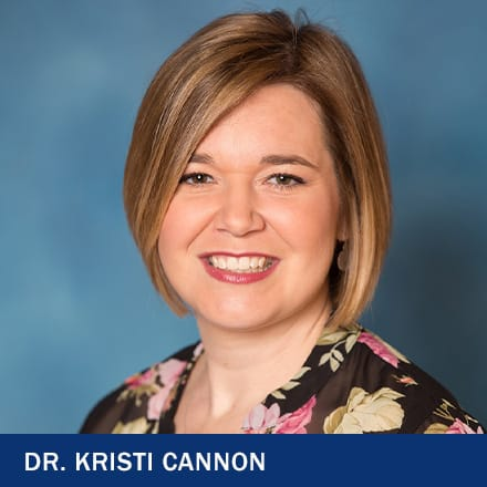Dr. Kristi Cannon with the text Dr. Kristi Cannon