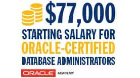 $77,000 starting salary for Oracle-certified database administrators