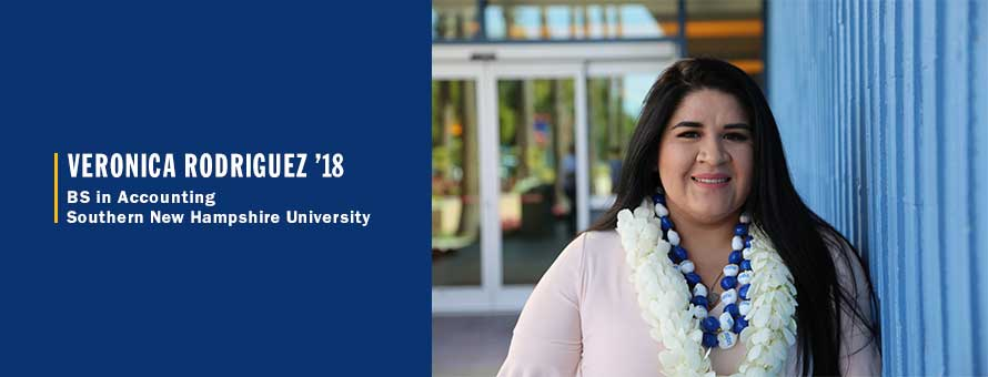 Veronica Rodriguez and the text Veronica Rodriguez '18, BS in Accounting, Southern New Hampshire University.